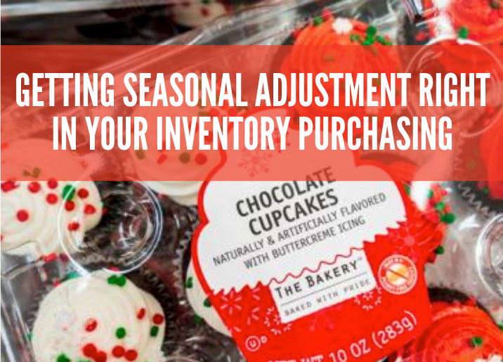 progressive-grocer-getting-seasonal-adjustment-right-in-your-inventory-purchasing